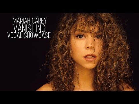 Vocal Showcase: Mariah Carey - Vanishing (D#3 - C#7)