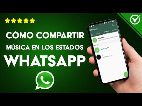 Cómo Compartir Música en los Estados de WhatsApp con tus Contactos de Android o iPhone