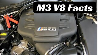4 BMW M3 V8 S65 Facts You Didn't Know