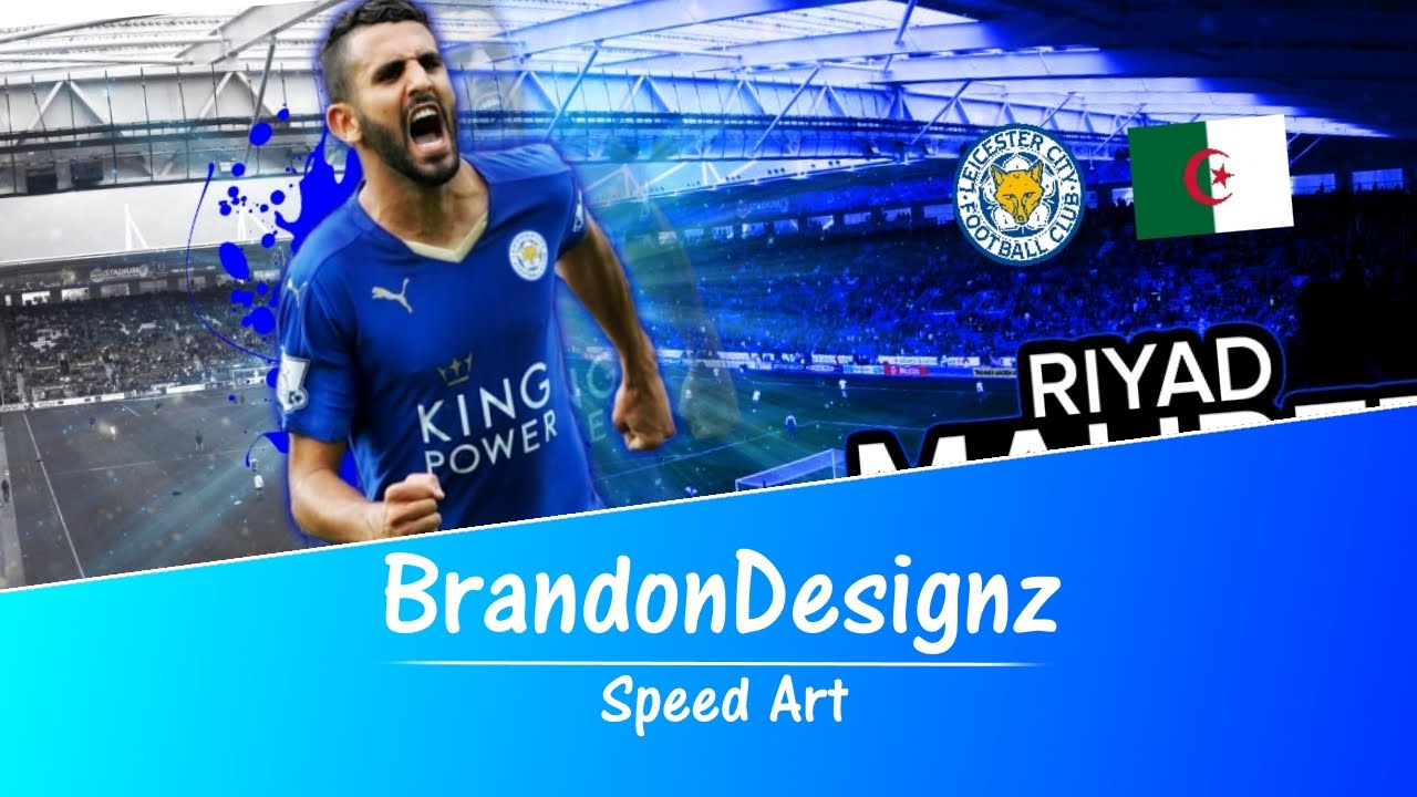 RIYAD MAHREZ WALLPAPER - SPEED ART