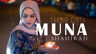 Muna Shahirah - Takdir Cinta ( Official Lyric Video )