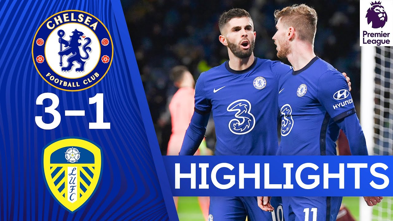 Download Chelsea 3-1 Leeds | Late Pulisic Goal Seals Comeback Victory | Premier League Highlights