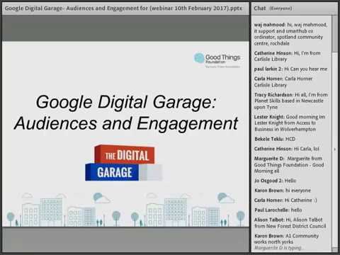 Digital Garage - Audiences and Engagement