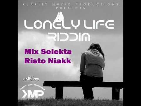 Skt Risto Niakk Mix Lonely Life Riddim
