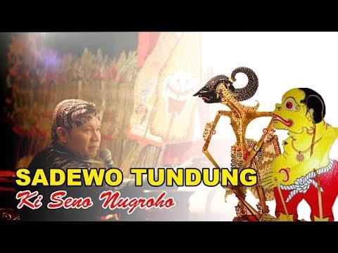 LIVE KI SENO NUGROHO. Lakon Sadewo Tundung. Recorded