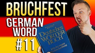 Learn German A.1 🇩🇪 Word Of The Day: bruchfest | Episode 11 | Get Germanized