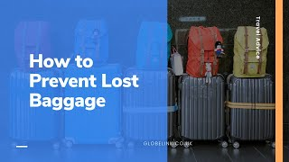 Travel Advice: How to Prevent Lost Baggage