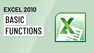 Excel 2010: Basic Functions