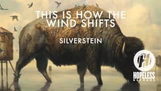Silverstein - The Wind Shifts