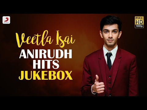 Anirudh Ravichander Hits - Video Jukebox | Anirudh Tamil Hit Songs | 2020 Latest Tamil Songs - Sony Music South