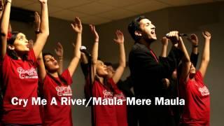 Cry Me A River/Maula Mere Maula (Studio Version)