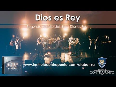 Dios es Rey _ Instituto Contrapunto