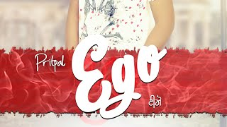 EGO BY PRITPAL PRINCE || NEW SONG 2018||FULL AUDIO||THE NISHANT SWAG RECORDS