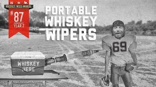 (#87) Portable Whiskey Wipers WHISKEY. WEED. WOMEN. with Steve Jessup