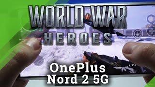 Herní výkon World War Heroes na OnePlus Nord 2 5G - hratelnost / FPS / pády / zpoždění