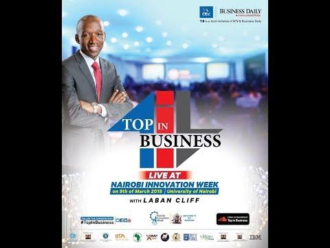 TOP IN BUSINESS: Nairobi Innovation Week