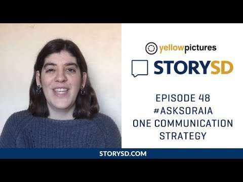 Episode 48 - #AskSoraia One Communication Strategy