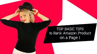 Top Basic Tips to Rank Amazon Product on a Page 1