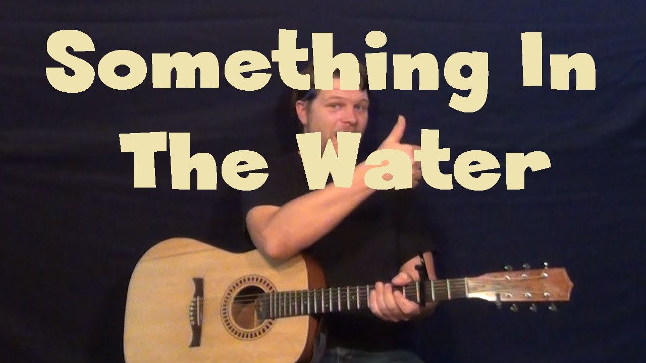 Something In The Water Carrie Underwood Easy Guitar Lesson How To