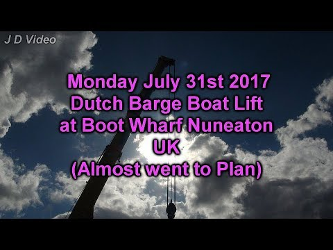Dutch Barge Lift.  July 31st, 2017. Boot Wharf, Nuneaton. UK.