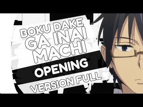 "ERASED OPENING ""Re:Re"" - Boku Dake ga Inai Machi ~Full Version~ (Español Latino)"