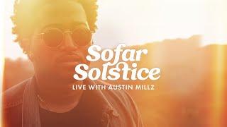 Austin Millz ft. Pell - LIVE | Sofar Los Angeles | Sofar Solstice