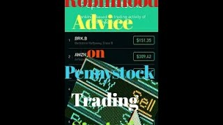 Advice and  Strategy For Trading Penny Stocks on Robinhood......