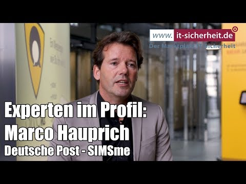 Experten im Profil: Marco Hauprich, SIMSme Business - Deutsche Post Digital Labs | it-sicherheit.de
