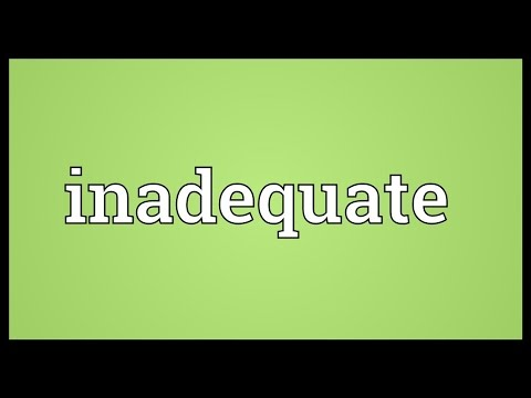 Inadequate Meaning