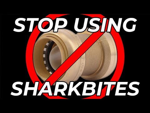 Why I Don't Use Sharkbite Plumbing Fittings