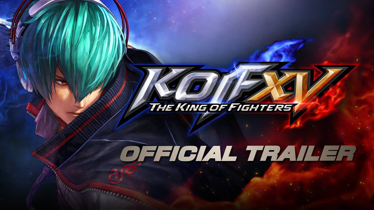 KOF XV|Official Trailer (4K)
