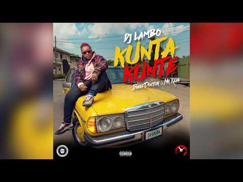 DJ LAMBO - KUNTA KUNTE ft. SMALL DOCTOR & MR REAL   OFFICIAL AUDIO