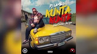 DJ LAMBO - KUNTA KUNTE ft. SMALL DOCTOR & MR REAL | OFFICIAL AUDIO