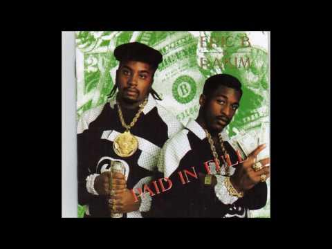 Eric B & Rakim  I Know You Got Soul  1987