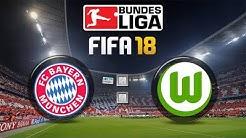FIFA 18 Bundesliga FC Bayern München : VfL Wolfsburg | Gameplay Deutsch Livestream
