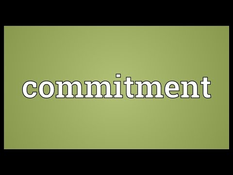 Commitment Meaning