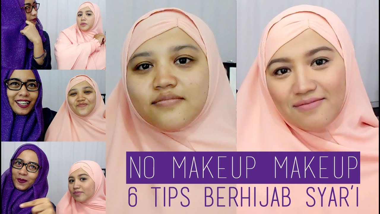 6 Tips Tutorial Hijab Menutup Dada Syari Dan No Makeup Makeup