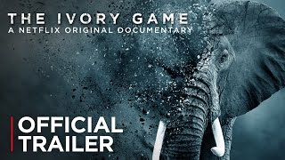 The Ivory Game | Official Trailer [HD] | Netflix