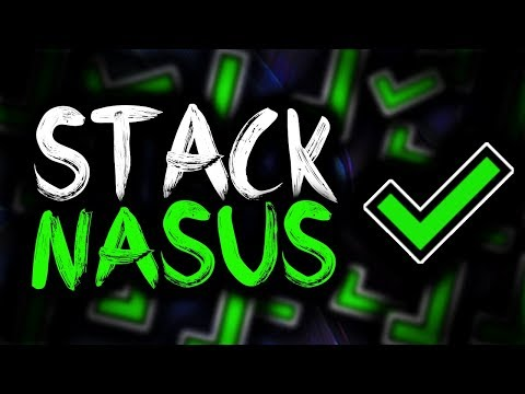 SirhcEz - STACK NASUS ✔ 1 SEC Q's ✔ CRAZY DAMAGE ✔ +6 GOTEM ✔ UNKILLABLE ✔