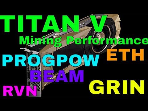 Titan V Cryptocurrency Performance On PROGPOW GRIN ETH BEAM
