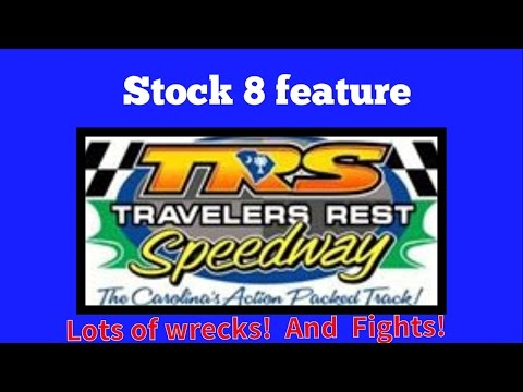 4/21/17 Stock 8 feature at Travelers Rest Speedway