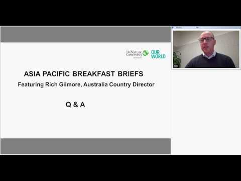 TNC Asia Pacific Breakfast Brief Q&A session on the Australia program featuring Rich Gilmore