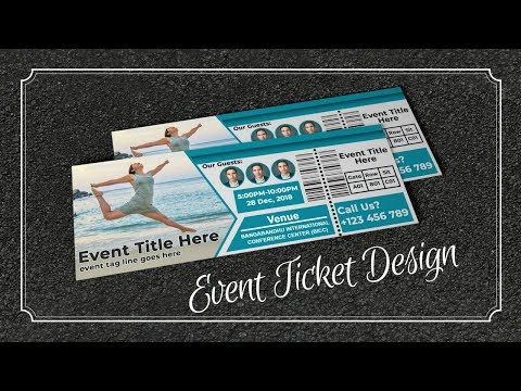 Psd template event tickets. How to Create A Event Ticket Template ...