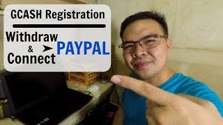 How to Withdraw Money from Paypal for FREE using GCASH and How to properly register GCASH - Tagalog