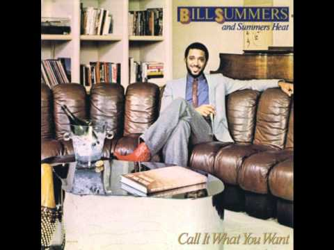 I Believe In You  Bill Summers and Summers Heat 1981