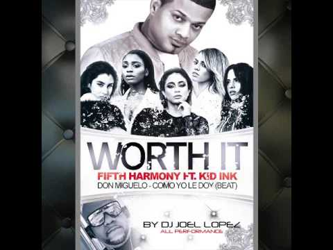 Fifth Harmony   Worth It Remix Don Miguelo Beat