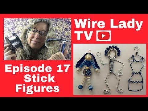 DIY Wire Art Stick Figures: Wire Lady TV Episode 17