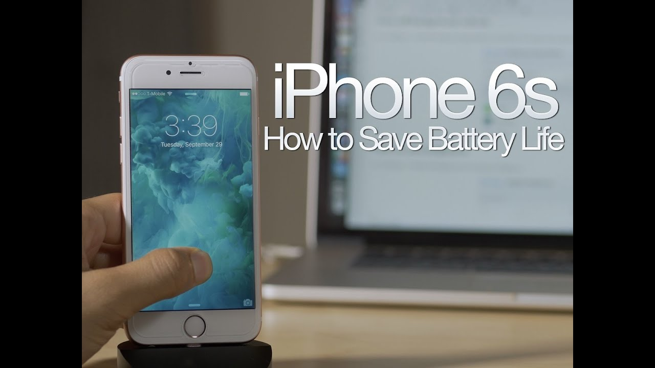 how to save iphone battery 12 tips to save battery on the iphone 6s 2547