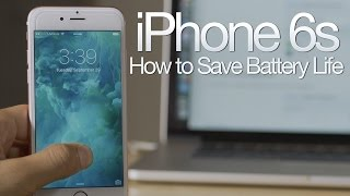 12 Tips to Save Battery Life on the iPhone 6s