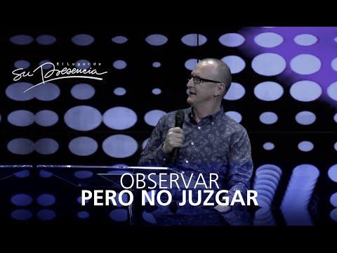 Observar pero no juzgar - Andrés Corson - 31 Agosto 2014